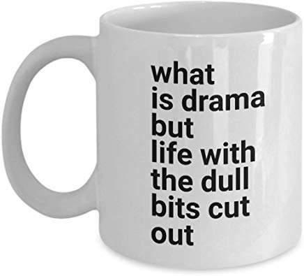 Alfred Hitchcock Coffee Mug 11 oz - What is drama but life with the dull bits cut out