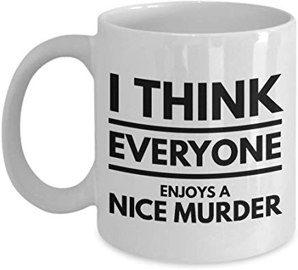 Alfred Hitchcock Mug 11 oz - I think everyone enjoys a nice murder