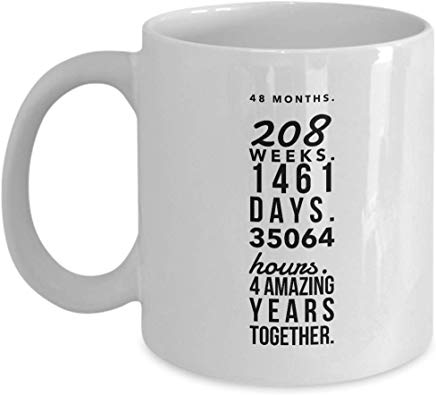 4Th Anniversary Coffee Mug 11 Oz - 48 Months 208 Weeks 1461 Days 35064 Hours 4 Amazing Years Together