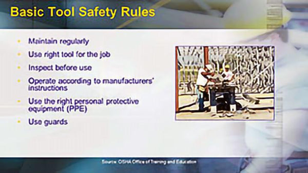 OSHA Construction: Hand and Power Tool Safety - Training Network