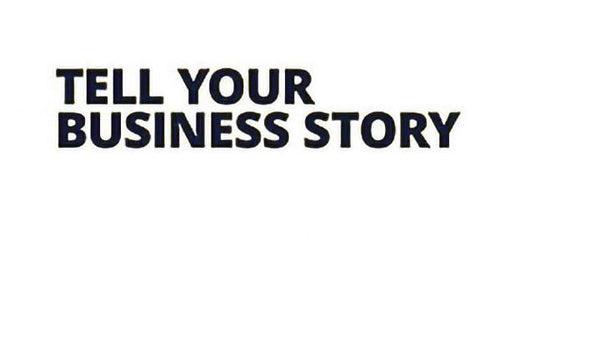 Tell Your Business Story - Training Network