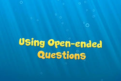 Effective Communication: Using Open-Ended Questions