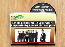 Safety Leadership - A Supervisor's Responsibility PowerPoint Training Program - Training Network