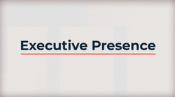 Situational Leadership: Executive Presence