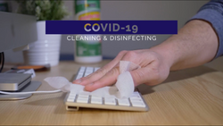 COVID-19 - Cleaning and Disinfecting