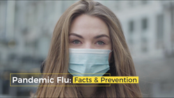 Pandemic Flu Facts and Prevention
