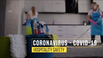 COVID-19 Hospitality - Keeping Your Hotels Clean & Safe