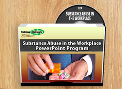 Substance Abuse in the Workplace PowerPoint Training Program - Training Network