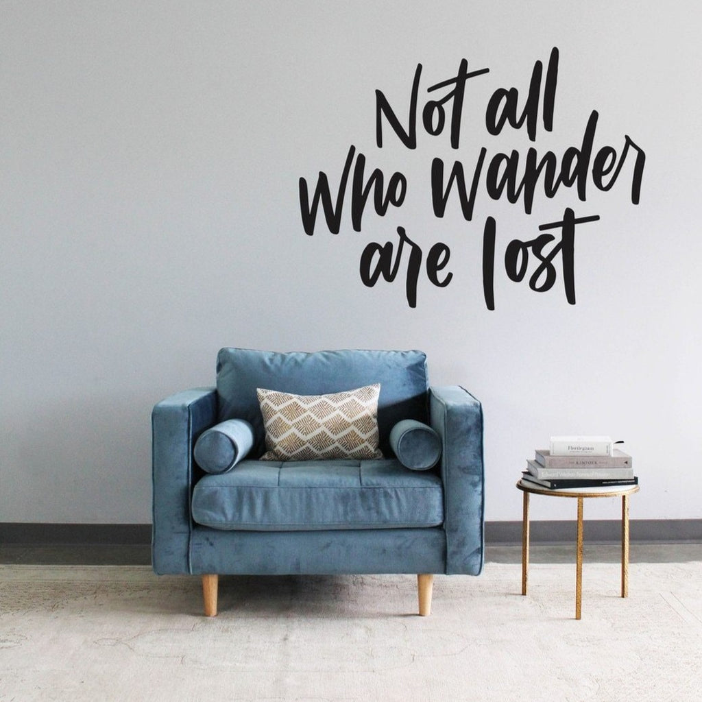 Not All Who Wander Are Lost Calligraphy Decal