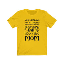 Load image into Gallery viewer, F Bomb Mom Unisex Jersey Short Sleeve Tee
