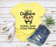 Load image into Gallery viewer, I Run On Caffeine Pitbull Hair and Cuss Words TShirt - Unisex Jersey Short Sleeve Tee