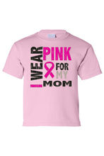 Load image into Gallery viewer, Kids Tee I Wear Pink For My Mom Short Sleeve