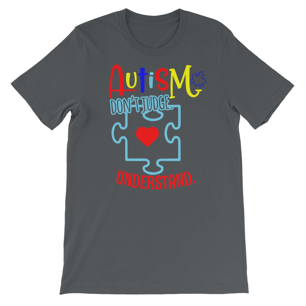 Autism Don't Judge - Short-Sleeve Unisex T-Shirt - DecoExchange