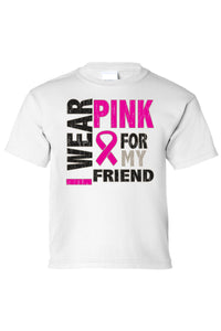 Kids Tee I Wear Pink For My Friend Short Sleeve