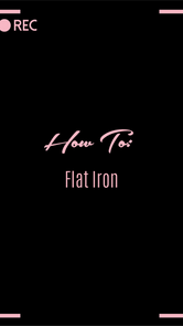 How To: Flat Iron
