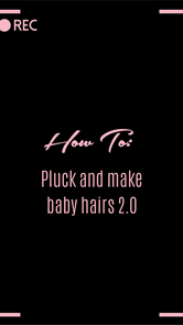 HOW TO: Pluck & make baby hairs 2.0