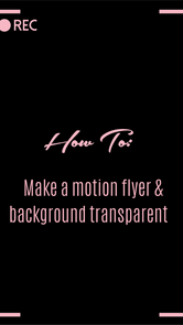 HOW TO: Make motion flyer