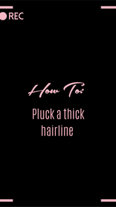 HOW TO: Pluck a thick hairline