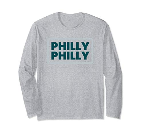 Philly Philly Long Sleeve Shirt