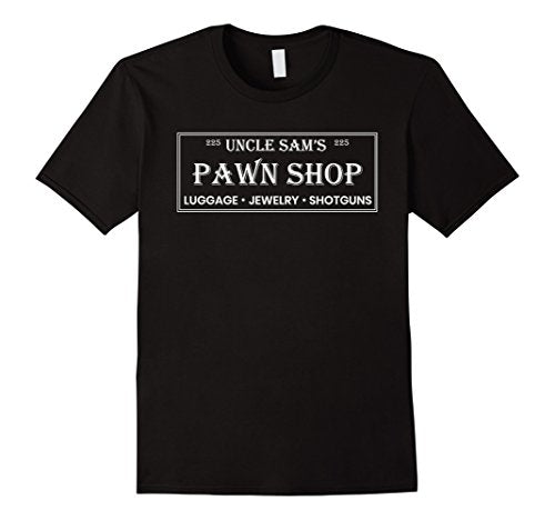 Uncle Sam's Pawn Shop Shirt