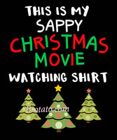 This Is My Sappy Christmas Movie Watching T-Shirt for Women