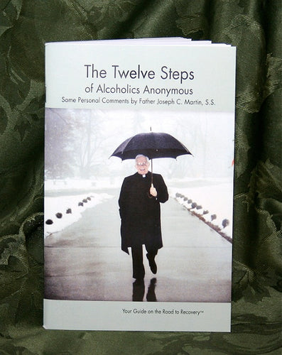 Father Martin's Comments on The Twelve Steps - Pamphlet Book