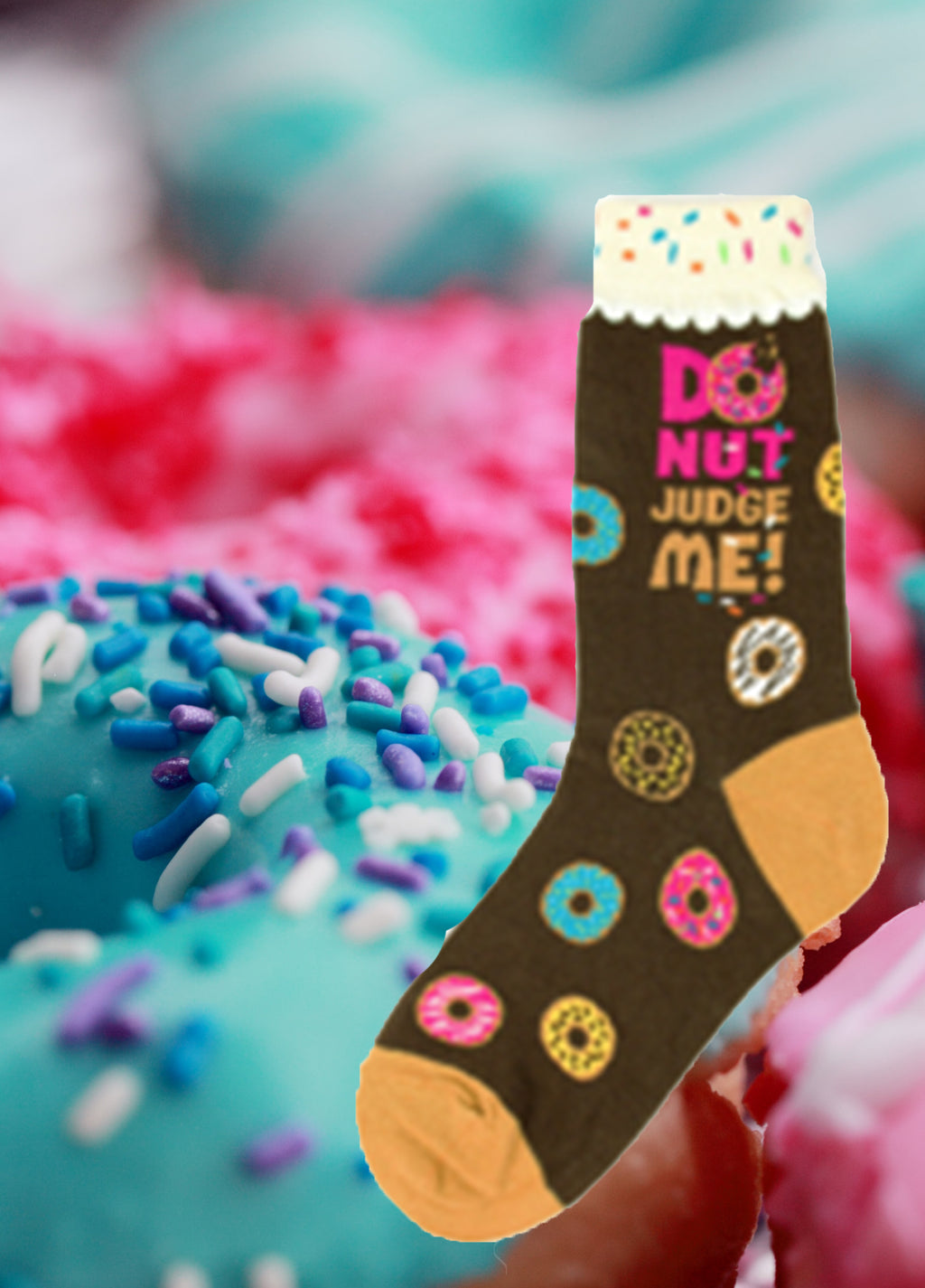 DoNut Judge Me Socks
