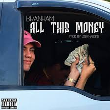 Branham- All This Money