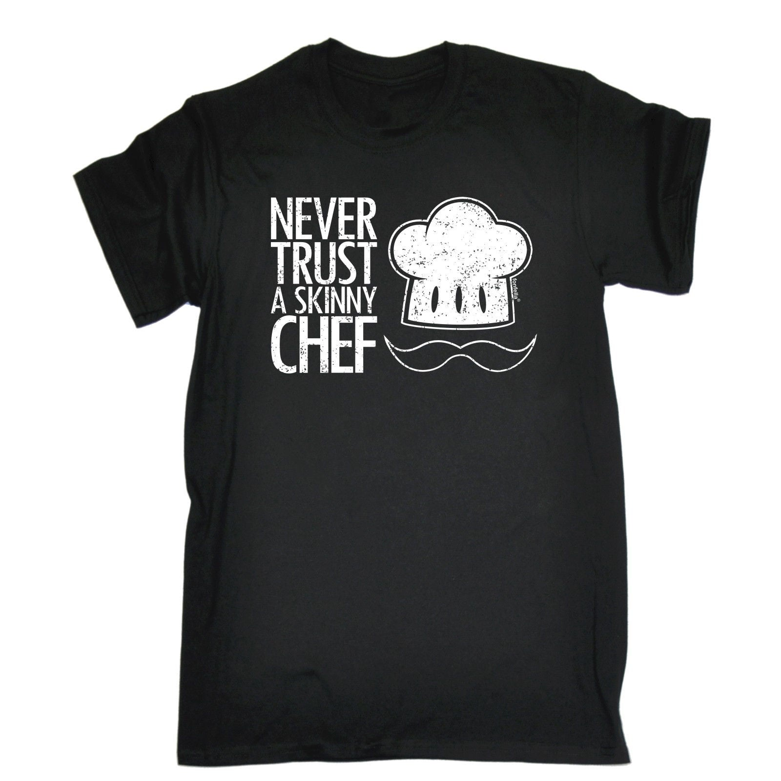 NEVER TRUST A SKINNY CHEF T-SHIRT Cook Cooking Foodie Fun Funny Birthday Gift Fashion Print  T shirt Plus Size Simple