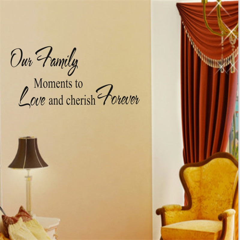 our family moments to love and cherish foever home decoration creative quote wall decals 8056. wall decor vinyl wall stickers