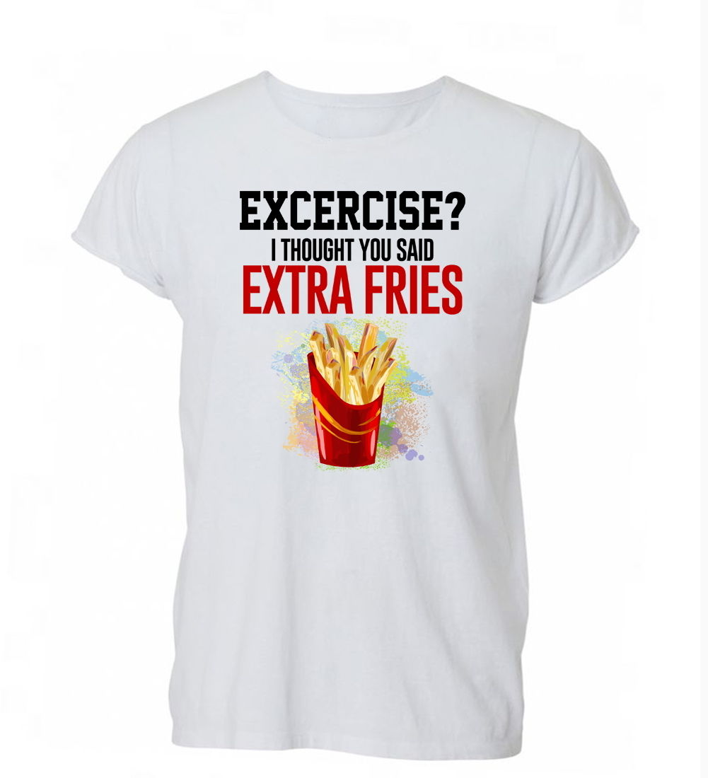 2018 Summer Fashion Hot Sale Men O-Neck T Shirt  Exercise I thought You Said Extra Fries Funny BBQ T Shirt Tshirt Mens Womens