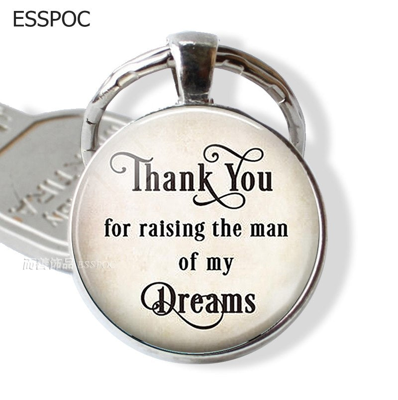 Thank You for Raising The Man of My Dreams . Keychain for Groom's Father Mother Wedding Pendant Mother's Day Key Chain Key Ring