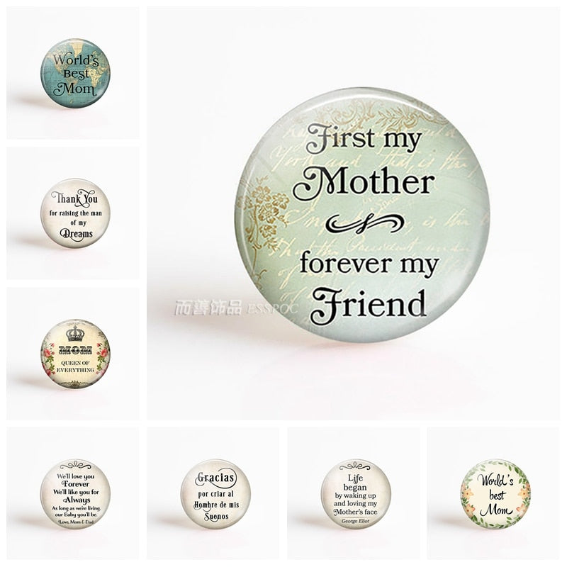 First My Mother Forever My Friend . Love Mom Letters DIY 25mm Round Glass Cabochon for Pendant Keychain Base Jewelry Making