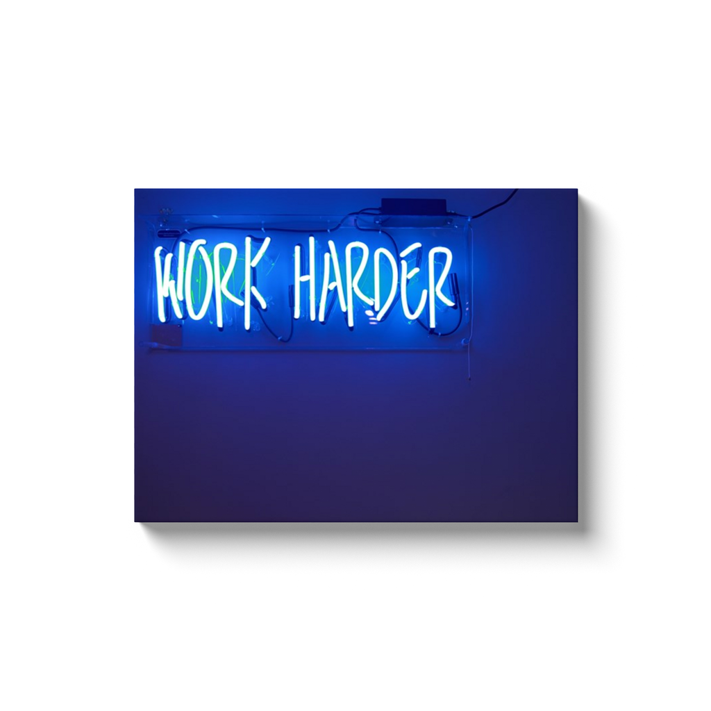 WORK HARDER - Level Up Decor