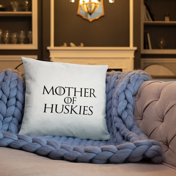 Mother Of Huskies Pillow