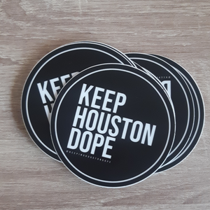 Keep Houston Dope Stickers