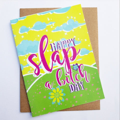Happy Slap A Bitch Day