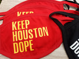 Keep Houston Dope Mask