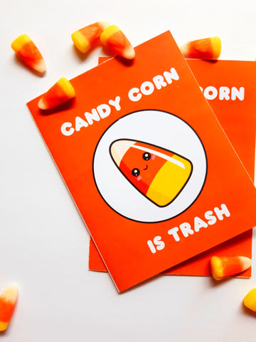 Candy Corn is Trash Greeting Card