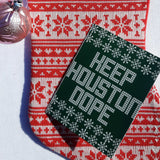 Keep Houston Dope Holiday Card