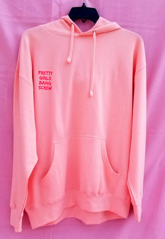 Pretty Girls Bang Screw Pink Hoodie