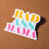 Bad Ass Mama Sticker