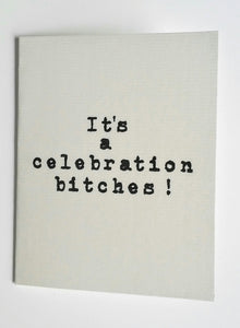 IT'S A CELEBRATION GREETING CARD