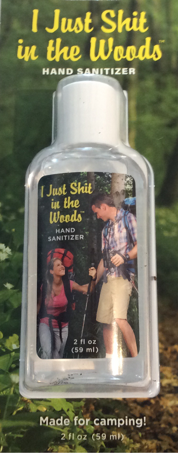 Hand Sanitizer - Shit In The Woods