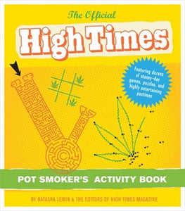 Official High Times Pot Smokers Activity Book