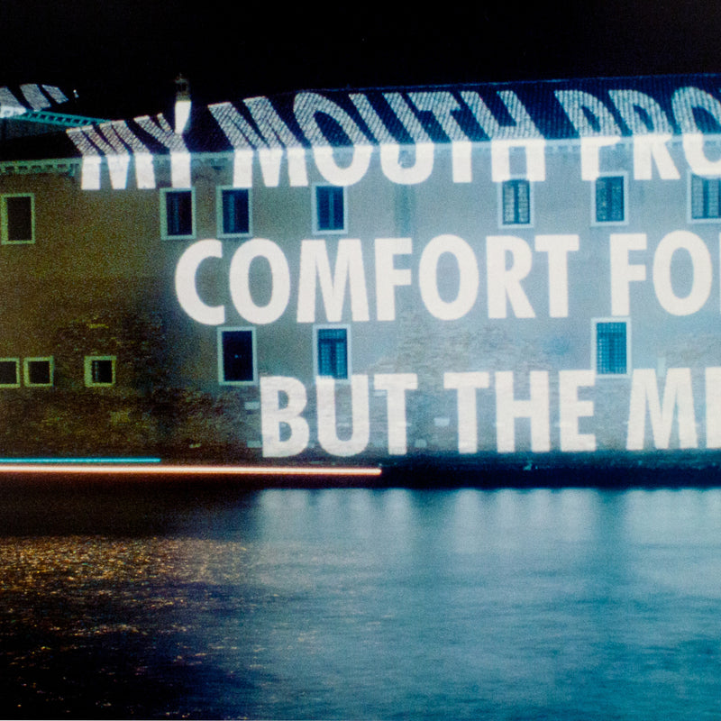 "JENNY HOLZER ""MY MOUTH PROVIDES"" PHOTO, 1999"