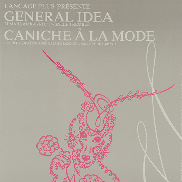 General Idea Caniche