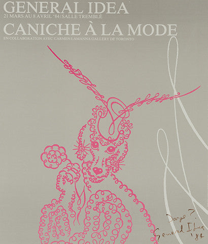 "GENERAL IDEA ""CANICHE"" SIGNED, 1984"