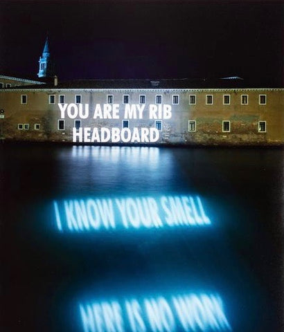 "JENNY HOLZER ""YOU ARE MY RIB"" PHOTO, 2001"