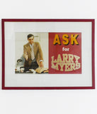 "KEN LUM ""ASK FOR LARRY MYERS"", 1990"